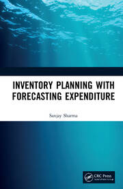 Inventory Planning with Forecasting Expenditure - 1st Edition book cover