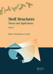 Shell Structures: Theory and Applications: Volume 3