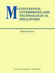 Multinational Enterprises and Technological Spillovers - 1st Edition book cover