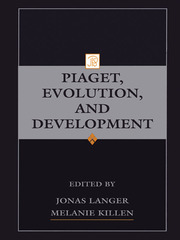 Piaget, Evolution, and Development