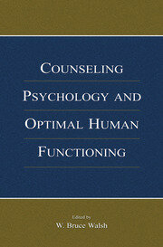 Counseling Psychology and Optimal Human Functioning - 1st Edition book cover