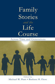 Family Stories and the Life Course - 1st Edition book cover