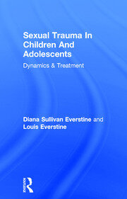 Sexual Trauma In Children And Adolescents - 1st Edition book cover