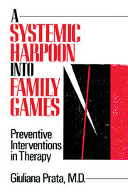 A Systemic Harpoon Into Family Games - 1st Edition book cover