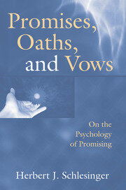Promises, Oaths, and Vows - 1st Edition book cover