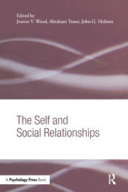 The Self and Social Relationships - 1st Edition book cover