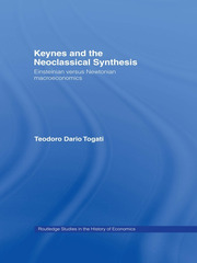 Keynes and the Neoclassical Synthesis - 1st Edition book cover