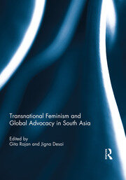 Transnational Feminism and Global Advocacy in South Asia - 1st Edition book cover
