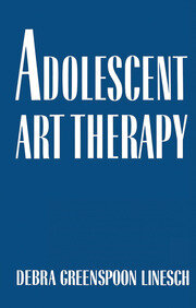 Adolescent Art Therapy - 1st Edition book cover