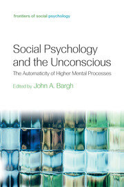 Social Psychology and the Unconscious - 1st Edition book cover