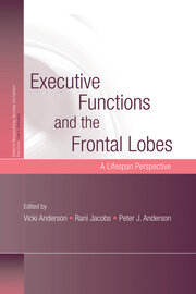 Executive Functions and the Frontal Lobes - 1st Edition book cover