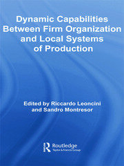 Dynamic Capabilities Between Firm Organisation and Local Systems of Production - 1st Edition book cover