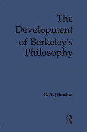The Development of Berkeley's Philosophy - 1st Edition book cover