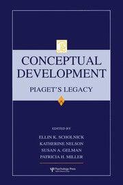 Conceptual Development: Piaget's Legacy
