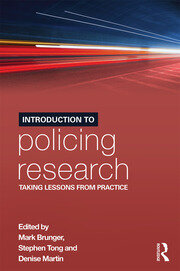 Introduction to Policing Research - 1st Edition book cover