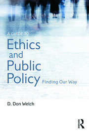 A Guide to Ethics and Public Policy - 1st Edition book cover