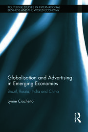 Globalisation and Advertising in Emerging Economies - 1st Edition book cover
