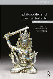 Philosophy and the Martial Arts - 1st Edition book cover
