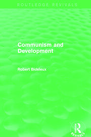 Communism and Development (Routledge Revivals) - 1st Edition book cover