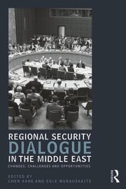 Regional Security Dialogue in the Middle East - 1st Edition book cover
