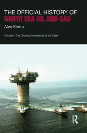 The Official History of North Sea Oil and Gas - 1st Edition book cover