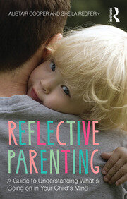 Reflective Parenting : A Guide to Understanding What's Going on in Your Child's Mind book cover