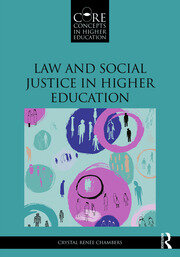 Law and Social Justice in Higher Education - 1st Edition book cover