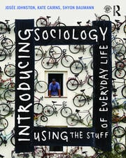 Introducing Sociology Using the Stuff of Everyday Life - 1st Edition book cover