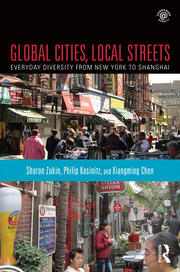 Global Cities, Local Streets : Everyday Diversity from New York to Shanghai - 1st Edition book cover