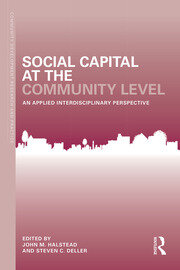 Social Capital at the Community Level : An Applied Interdisciplinary Perspective - 1st Edition book cover