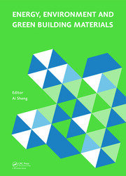 Energy, Environment and Green Building Materials: Proceedings of the 2014 International Conference on Energy, Environment and Green Building Materials (EEGBM 2014), November 28-30, 2014, Guilin, Guangxi, China