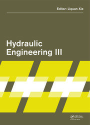 Hydraulic Engineering III: Proceedings of the 3rd Technical Conference on Hydraulic Engineering (CHE 2014), Hong Kong, 13-14 December 2014