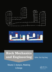 Rock Mechanics and Engineering Volume 3: Analysis, Modeling & Design