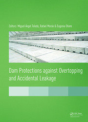 Dam Protections against Overtopping and Accidental Leakage