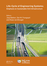 Life-Cycle of Engineering Systems: Emphasis on Sustainable Civil Infrastructure: Proceedings of the Fifth International Symposium on Life-Cycle Civil Engineering (IALCCE 2016), 16-19 October 2016, Delft, The Netherlands