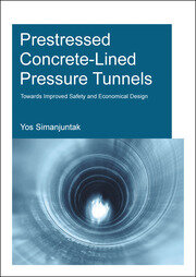 Prestressed Concrete-Lined Pressure Tunnels: Towards Improved Safety and Economical Design