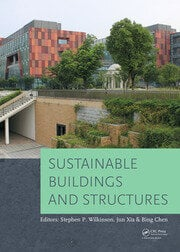 Sustainable Buildings and Structures: Proceedings of the 1st International Conference on Sustainable Buildings and Structures (Suzhou, P.R. China, 29 October - 1 November 2015)
