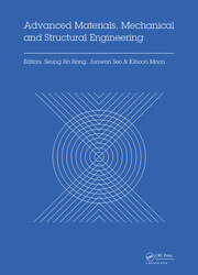 Advanced Materials, Mechanical and Structural Engineering: Proceedings of the 2nd International Conference of Advanced Materials, Mechanical and Structural Engineering (AMMSE 2015), Je-ju Island, South Korea, September 18-20, 2015