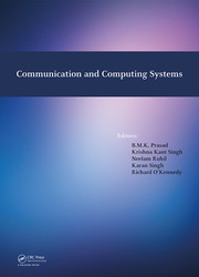 Communication and Computing Systems: Proceedings of the International Conference on Communication and Computing Systems (ICCCS 2016), Gurgaon, India, 9-11 September, 2016
