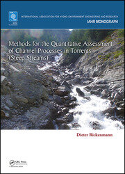Methods for the Quantitative Assessment of Channel Processes in Torrents (Steep Streams)