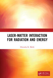Laser-Matter Interaction for Radiation and Energy - 1st Edition book cover