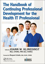 The Handbook of Continuing Professional Development for the Health IT Professional - 1st Edition book cover