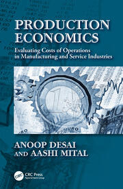 Production Economics: Evaluating Costs of Operations in Manufacturing and Service Industries