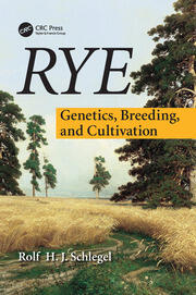 Rye: Genetics, Breeding, and Cultivation