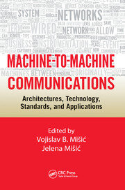 Machine-to-Machine Communications - 1st Edition book cover