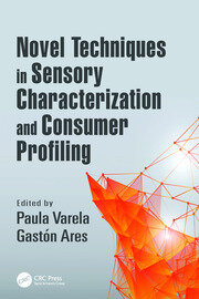 Novel Techniques in Sensory Characterization and Consumer Profiling - 1st Edition book cover