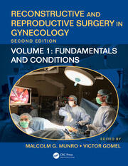 Reconstructive and Reproductive Surgery in Gynecology, Second Edition: Volume 1: Fundamentals and Conditions