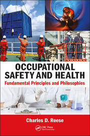 Occupational Safety and Health: Fundamental Principles and Philosophies