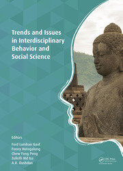 Trends and Issues in Interdisciplinary Behavior and Social Science: Proceedings of the 5th International Congress on Interdisciplinary Behavior and Social Science (ICIBSoS 2016), 5-6 November 2016, Jogjakarta, Indonesia