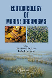 Ecotoxicology of Marine Organisms - 1st Edition book cover